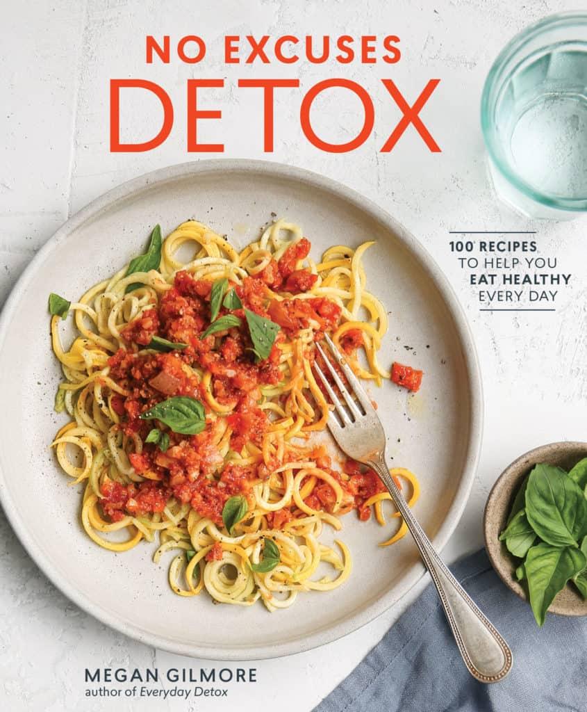 No Excuses Detox – Cookbook